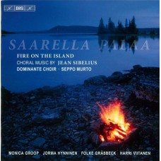 西貝流士:合唱音樂 Sibelius:Saarella palaa (Fire on the Island)
