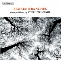 斷枝殘骸~史帝芬.賀夫創作曲集 Broken Branches:compositions by Stephen Hough
