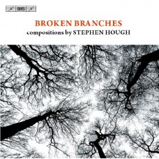 斷枝殘骸~史帝芬.賀夫創作曲集 Broken Branches:compositions by Stephen Hough