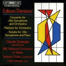 丹尼索夫:薩克斯風協奏曲 Denisov:Saxophone Concerto /BBC National Orchestra of Wales orchestra /  Tadaaki Otaka conductor / Claude Delagle, saxophone / Odile Delangle, piano