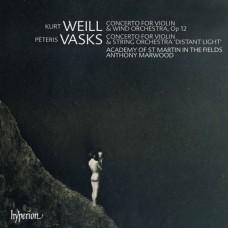 寇特.懷爾:小提琴與管樂團協奏曲,Op12、佩特利斯.法斯克斯:小提琴協奏曲「遠方光線」 Kurt Weill、Peteris Vasks:Violin Concertos
