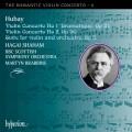 浪漫小提琴協奏曲第6集 - 胡拜:第一、二號小提琴協奏曲;小提琴與管弦樂團組曲 The Romantic Violin Concerto 6 - Hubay 1 & 2