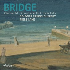 布瑞基:鋼琴五重奏、弦樂四重奏 & 牧歌 Bridge:Piano Quintet, String Quartet & Idylls