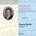 浪漫鋼琴協奏曲56 - 卡爾克布雷納:第二、三號鋼琴協奏曲、慢板與朝氣蓬勃的快板 The Romantic Piano Concerto 56 - Kalkbrenner 2 & 3