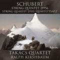 舒伯特:弦樂五重奏D956、弦樂四重奏D703「四重奏斷章」 Schubert:String Quintet D956 & String Quartet D703