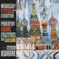 穆索斯基:展覽會之畫、普羅高菲夫:瞬間的幻影 Musorgsky & Prokofiev:Pictures, Sarcasms & Visions