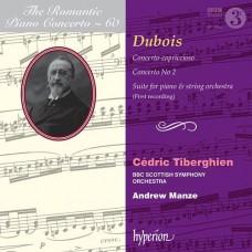 浪漫鋼琴協奏曲60 - 杜布瓦 (提貝岡, 鋼琴) The Romantic Piano Concerto 60 - Dubois (Cedric Tiberghien, piano)