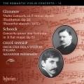 浪漫小提琴協奏曲第14集 - 葛拉祖諾夫 & 薛克 The Romantic Violin Concerto 14 - Glazunov & Schoeck (C. Hanslip)
