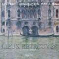 重見天日的場所~大提琴與鋼琴音樂集 Lieux retrouvés~Music for cello & piano