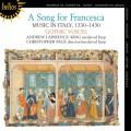 法蘭西斯卡之歌~1330-1430的義大利音樂 A Song for Francesca~Music in Italy, 1330-1430