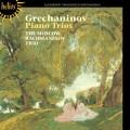 葛雷查尼諾夫:鋼琴三重奏 Grechaninov:Piano Trios