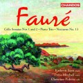 佛瑞:大提琴奏鳴曲、鋼琴三重奏 Faure:Cello Sonatas and Trio