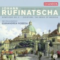 魯夫納查:管弦作品第一集 Johann Rufinatscha: Orchestral Works Vol.1