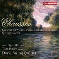 蕭頌:弦樂四重奏 & 給小提琴、鋼琴和弦樂四重奏的協奏曲 Chausson:Concert in D major for violin, piano, and string quartet (Doric String Quartet)