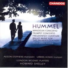 胡麥爾:曼陀林協奏曲、小號協奏曲、愉快慶典序曲、芭蕾音樂《小鐘》 Hummel:Mandolin Concerto etc.