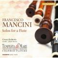 曼西尼:長笛獨奏作品 Mancini:Solos For a Flute