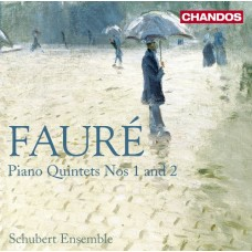 佛瑞:第一、二號鋼琴五重奏 Fauré:Piano Quintets Nos. 1 & 2