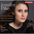 布拉姆斯、舒曼夫妻:小提琴奏鳴曲 Jennifer Pike plays Brahms & Schumann