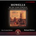 霍威爾斯:弦樂作品 Howells: Music for Strings