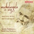 布列頓、沃爾夫、蕭士塔高維契:聲樂作品 (米開朗基羅歌曲集) Michelangelo in Song