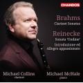 布拉姆斯、萊內克:豎笛奏鳴曲 Brahms、Reinecke:Clarinet Sonatas (Michael Collins, Michael McHale)