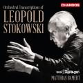 史托科夫斯基:管弦樂改編的藝術 (馬蒂亞斯.巴墨特 / 愛樂管弦樂團) Stokowski:The Art of Orchestral Transcription (BBC Philharmonic, Matthias Bamert)