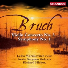 布魯赫:第三號小提琴協奏曲、第一號交響曲 Bruch:Symphony No.1 Etc. (Mordkovitch / LSO / Hickox)