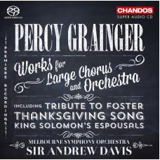 葛人傑:大型合唱與管弦樂作品 Grainger: Works for Large Chorus and Orchestra