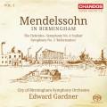 孟德爾頌在伯明罕第一集~芬加爾洞窟、第四&五號交響曲 Mendelssohn in Birmingham, Vol. 1