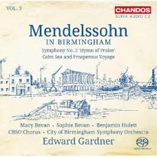 孟德爾頌在伯明罕第三集~平靜的海洋海與快樂的航行、第二號交響曲 Mendelssohn in Birmingham, Vol. 3