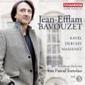 拉威爾、德布西與馬斯奈:鋼琴協奏曲集 Jean-Efflam Bavouzet plays Ravel, Debussy & Massenet((Bavouzet 巴佛傑, 鋼琴)