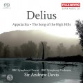 戴流士:阿帕拉契、高山歌曲集 Delius:Appalachia & The Song of the High Hills