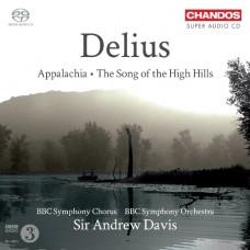 戴流士:阿帕拉契、高山歌曲集 Delius:Appalachia & The Song of the High Hills
