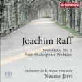 拉夫:第二號交響曲、四首莎士比亞前奏曲 (賈維 / 瑞士羅曼德管弦樂團) Joachim Raff: Orchestral Works Vol. 1 (Neeme Järvi, Orchestre de la Suisse romande)
