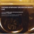 Chicago Symphony Orchestra Brass Live (SACD)