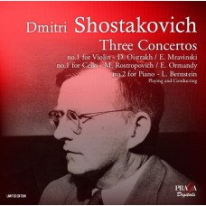 蕭士塔高維契:三首協奏曲 SHOSTAKOVICH:Concertos cello, piano, violin Opp 107, 102, 99