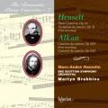 浪漫鋼琴協奏曲07 - 漢塞特:鋼琴協奏曲&變奏曲、阿爾肯:教會協奏曲兩首 The Romantic Piano Concerto 7 - Henselt & Alkan:Piano Concertos
