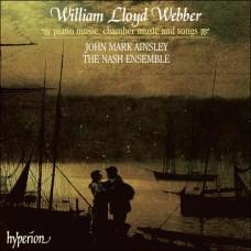 威廉.洛伊.韋伯:鋼琴作品、室內樂與藝術歌曲 William Lloyd Webber:Piano music, chamber music & songs (John Mark Ainsley, tenor / Ian Brown, piano / The Nash Ensemble)