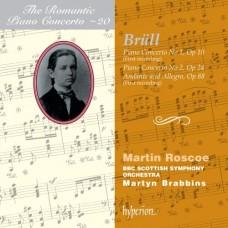 浪漫鋼琴協奏曲20~布呂爾:第一、二號鋼琴協奏曲、行板與快板 The Romantic Piano Concerto 20 ~Brull:Piano Concerto, Andante & Allegro