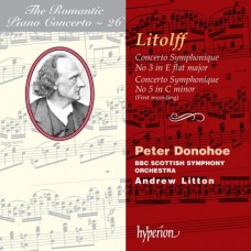 浪漫鋼琴協奏曲26 - 里托夫:第3、5號交響協奏曲 The Romantic Piano Concerto 26 - Litolff:Concertos Symphoniques