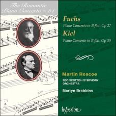 浪漫鋼琴協奏曲31 - 福克斯、基爾 The Romantic Piano Concerto 31 - Fuchs & Kiel (Martin Roscoe, piano / BBC Scottish SO / Martyn Brabbins)