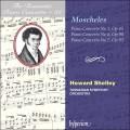 浪漫鋼琴協奏曲32 - 莫歇勒斯:第1、6&7號鋼琴協奏曲 The Romantic Piano Concerto 32 - Moscheles:Piano Concertos Nos 1, 6 & 7 (H. Shelley, Tasmanian Symphony Orchestra)