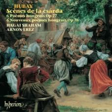 胡拜:札爾達舞曲情景/六首匈牙利詩篇,Op27/六首新匈牙利詩篇,Op76 Hubay:Scenes De La Csarda