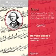 浪漫鋼琴協奏曲35 - 赫茲:第1、7&8號鋼琴協奏曲 The Romantic Piano Concerto 35 - Herz:Piano Concerto Nos 1, 7 & 8 (Howard Shelley / Tasmanian Symphony Orchestra)
