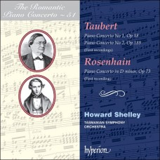 浪漫鋼琴協奏曲51 - 陶伯特 & 羅森海因 The Romantic Piano Concerto 51 - Taubert & Rosenhain