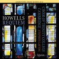 霍威爾斯:安魂曲暨其他作品 Howells:Requiem & other works