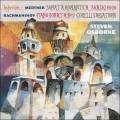 梅特納、拉赫曼尼諾夫:鋼琴奏鳴曲 Medtner, Rachmaninov:Piano Sonatas