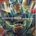 布梭尼:晚期鋼琴作品(3CD) Busoni: Late Piano Music