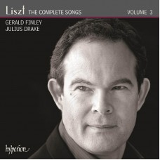 李斯特:藝術歌曲全集 Vol. 3 Liszt: The Complete Songs Volume 3 (Gerald Finley, baritone / Julius Drake, piano))