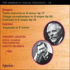 浪漫小提琴協奏曲第18集 - 戎根、拉札利 The Romantic Violin Concerto 18 - Jongen, Lazzari (P. Graffin)